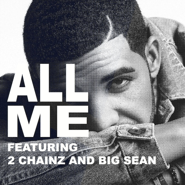 Drake - All Me Ft 2 Chainz and Big Sean